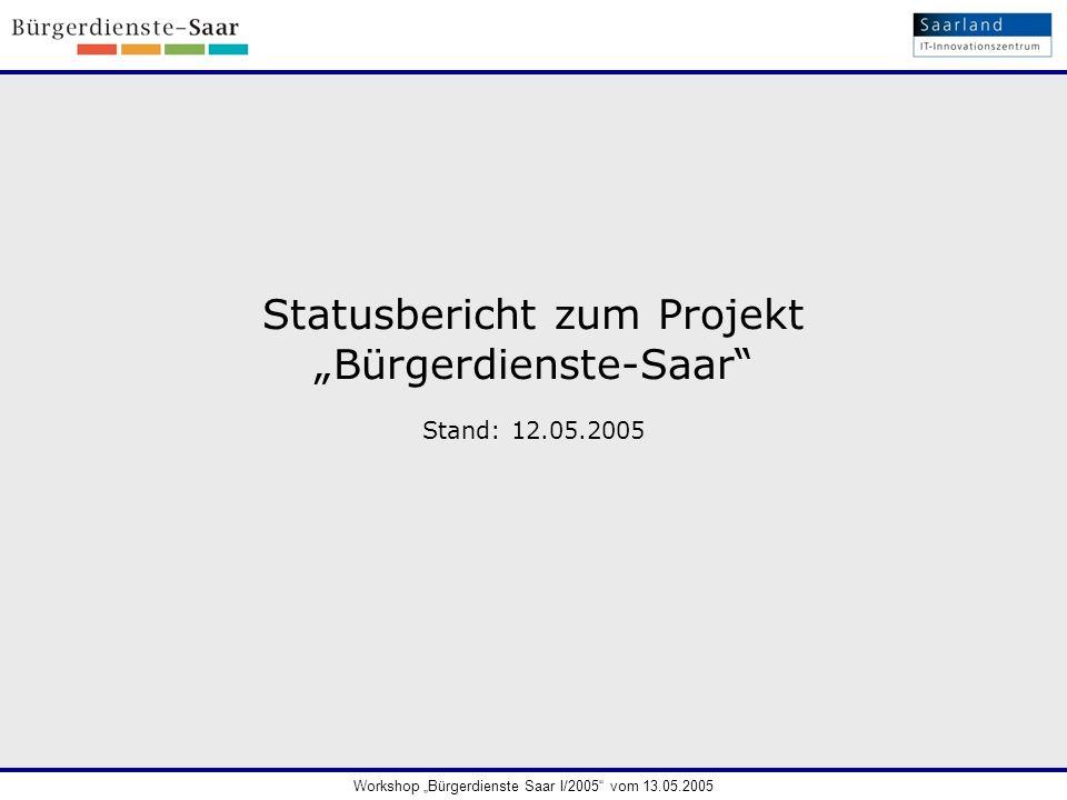 """Statusbericht zum Projekt """"Bürgerdienste-Saar"""