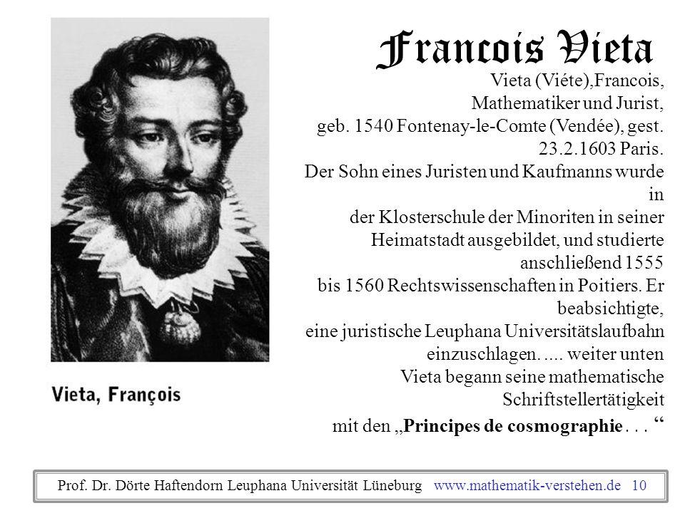 Francois Vieta Vieta (Viéte),Francois, Mathematiker und Jurist,