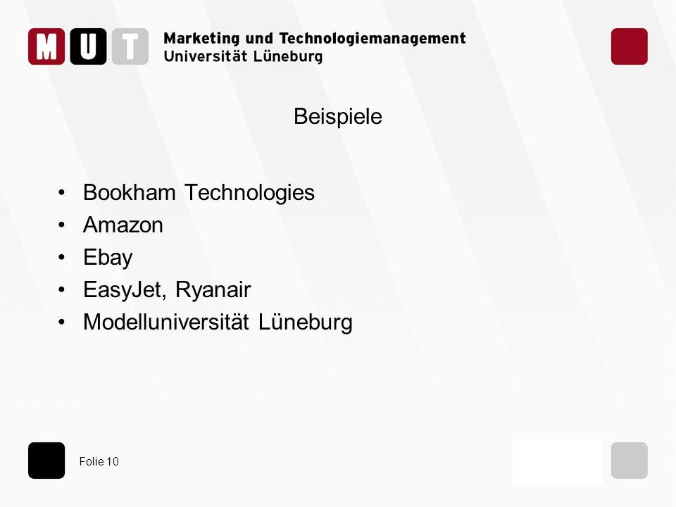 Beispiele Bookham Technologies Amazon Ebay EasyJet, Ryanair Modelluniversität Lüneburg