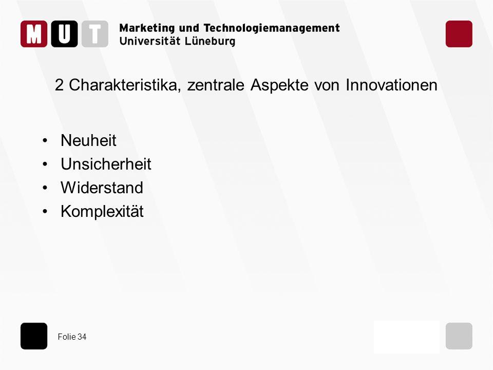 2 Charakteristika, zentrale Aspekte von Innovationen