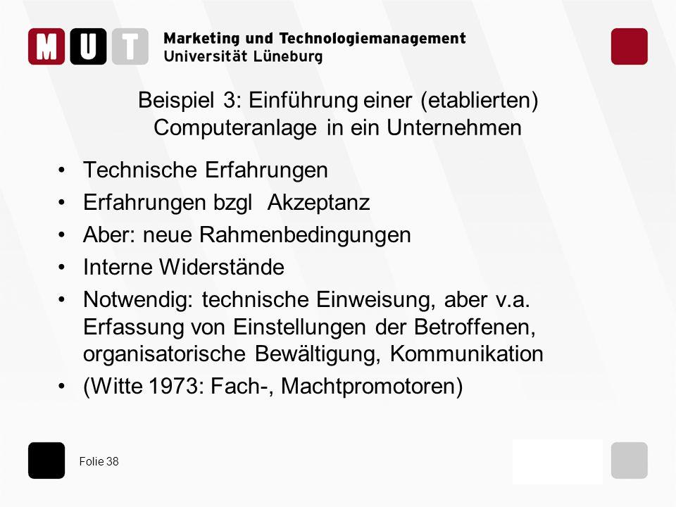 Beispiel 3: Einführung einer (etablierten) Computeranlage in ein Unternehmen