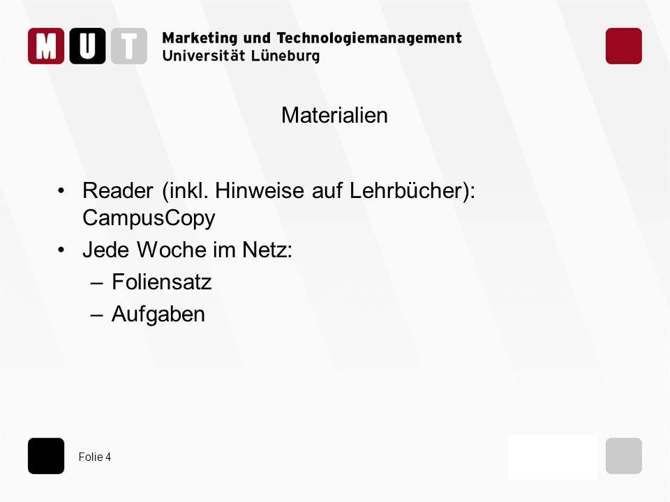 Materialien Reader (inkl. Hinweise auf Lehrbücher): CampusCopy.