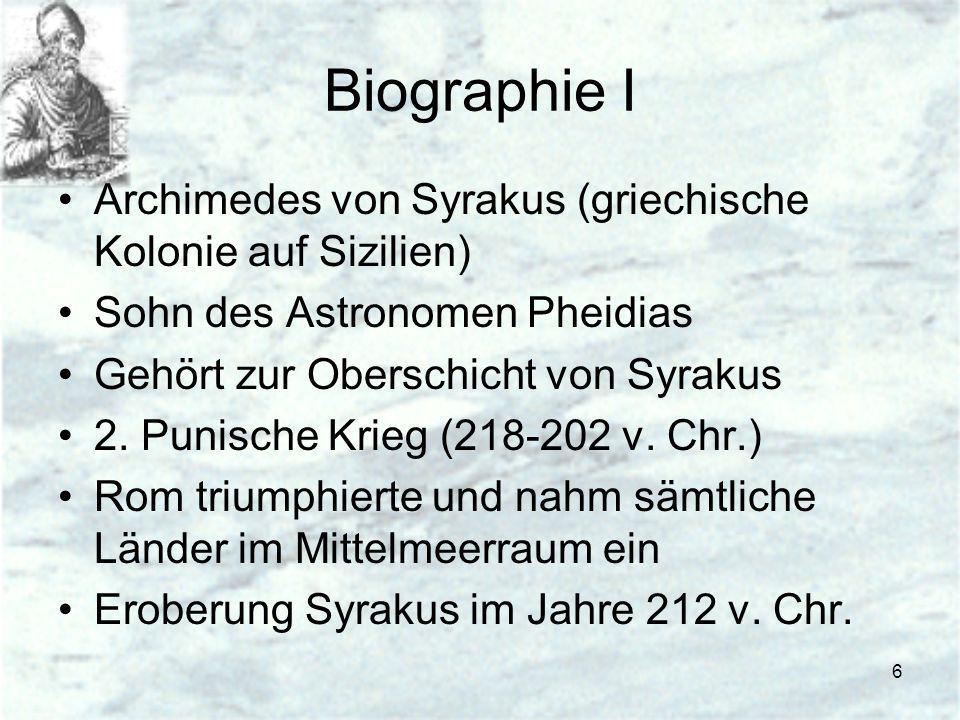 Biographie I Archimedes von Syrakus (griechische Kolonie auf Sizilien)