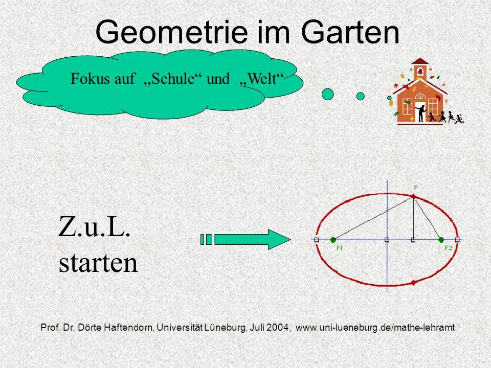 """Geometrie im Garten Z.u.L. starten Fokus auf """"Schule und """"Welt"""