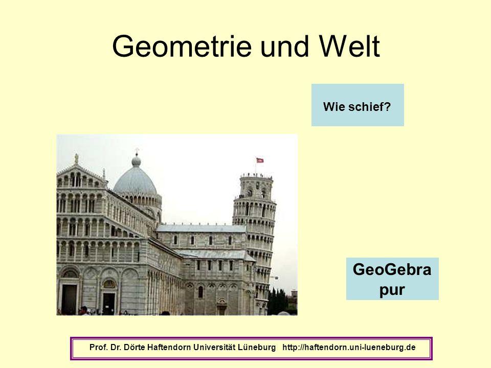 Geometrie und Welt GeoGebra pur Wie schief
