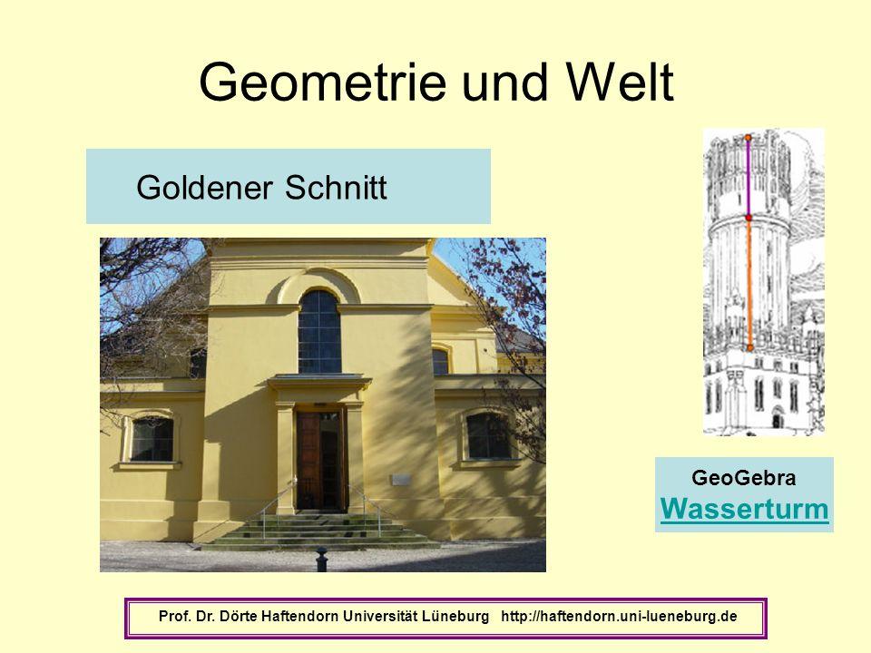 Geometrie und Welt Goldener Schnitt Wasserturm GeoGebra