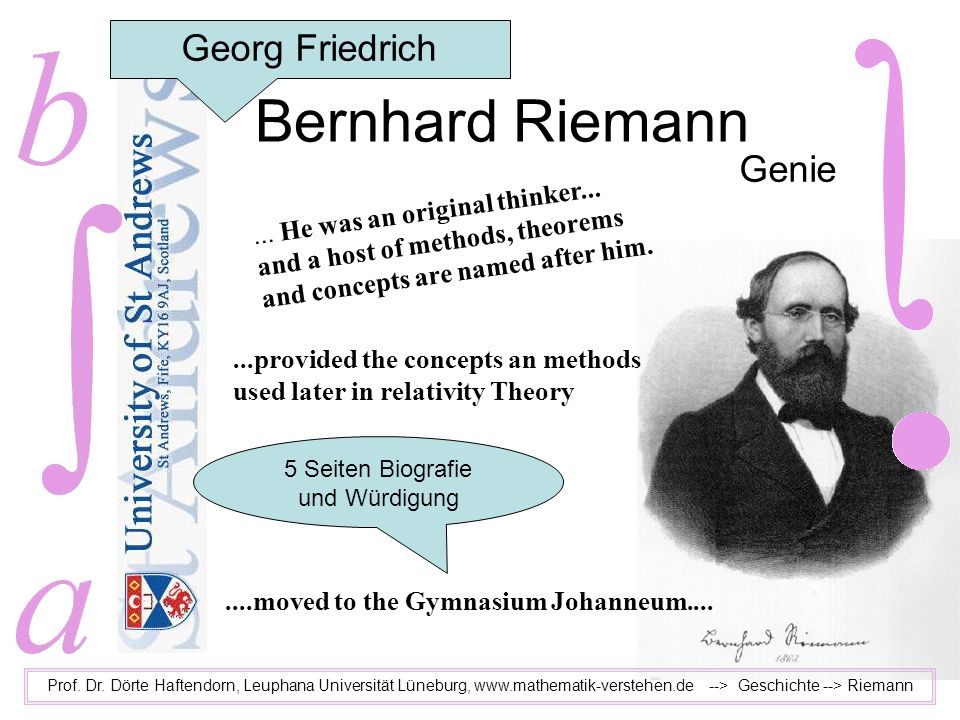 Bernhard Riemann Georg Friedrich Genie and a host of methods, theorems
