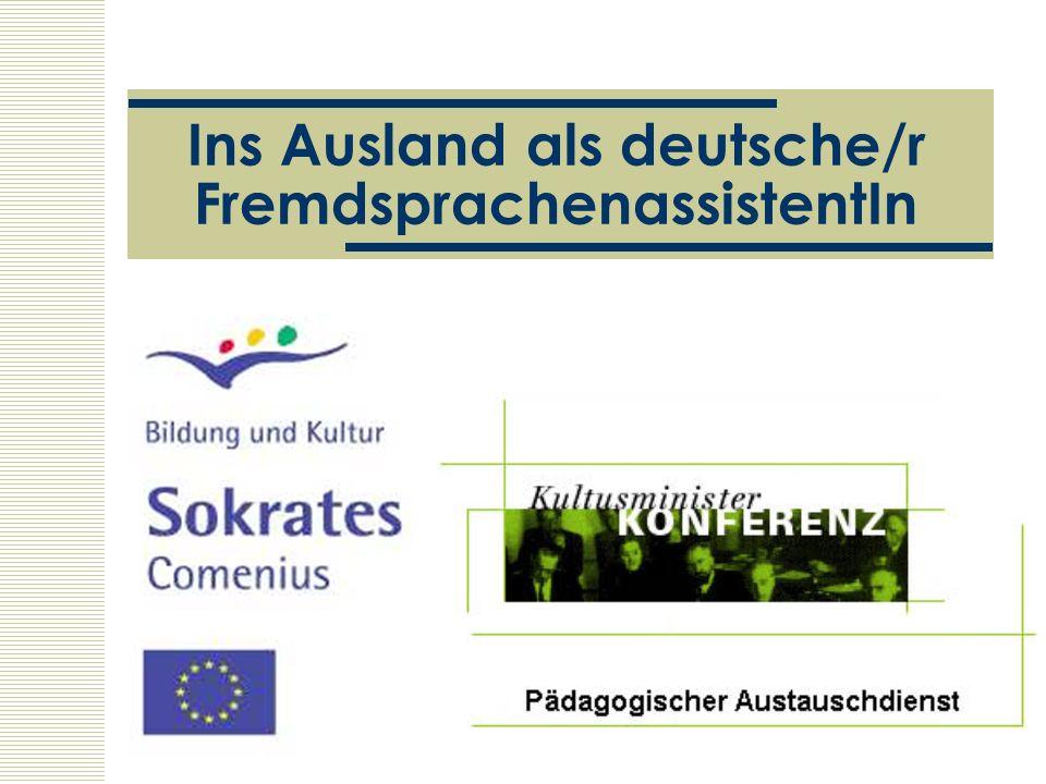 Ins Ausland als deutsche/r FremdsprachenassistentIn
