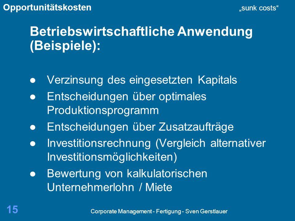 Betriebswirtschaftliche Anwendung (Beispiele):