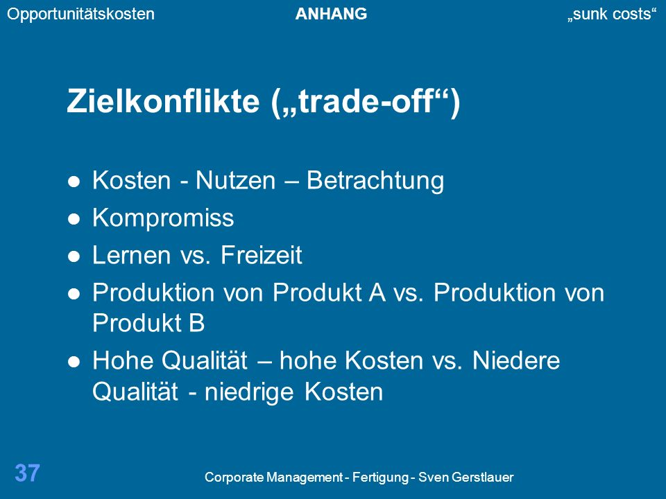 "Zielkonflikte (""trade-off )"