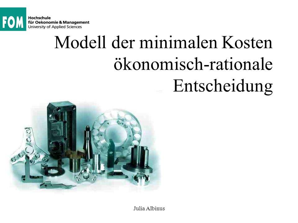 Modell der minimalen Kosten ökonomisch-rationale Entscheidung