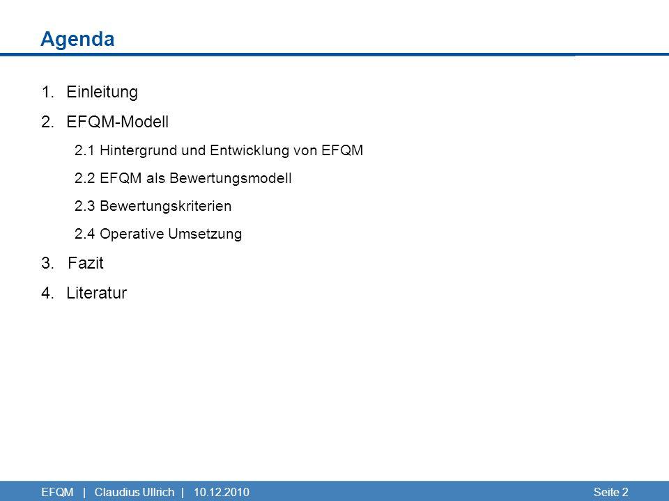 Agenda Einleitung EFQM-Modell Fazit Literatur