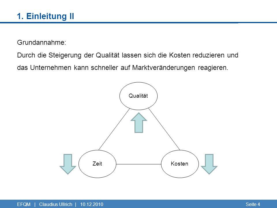 1. Einleitung II Grundannahme: