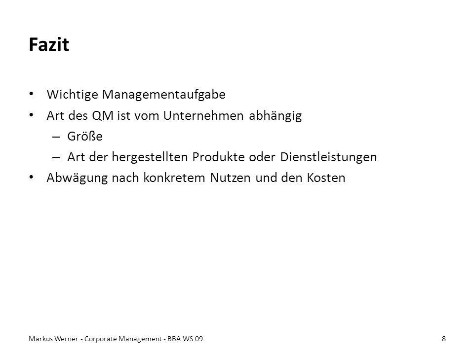 Fazit Wichtige Managementaufgabe