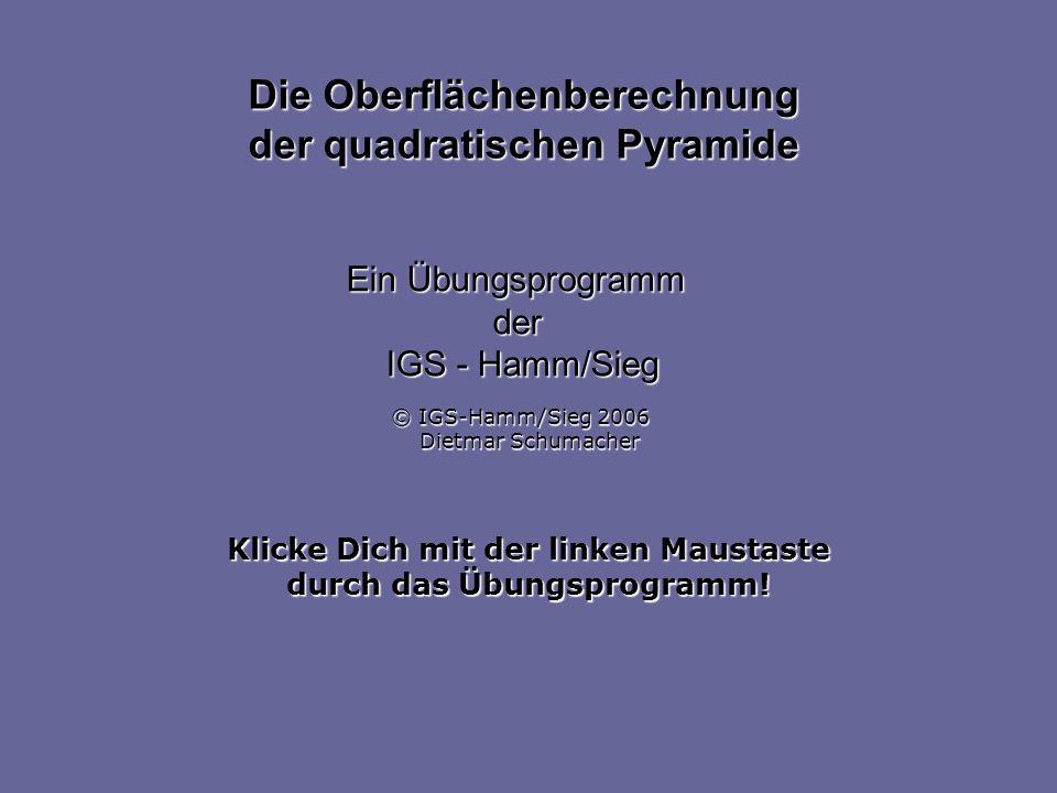 Die Oberflächenberechnung der quadratischen Pyramide
