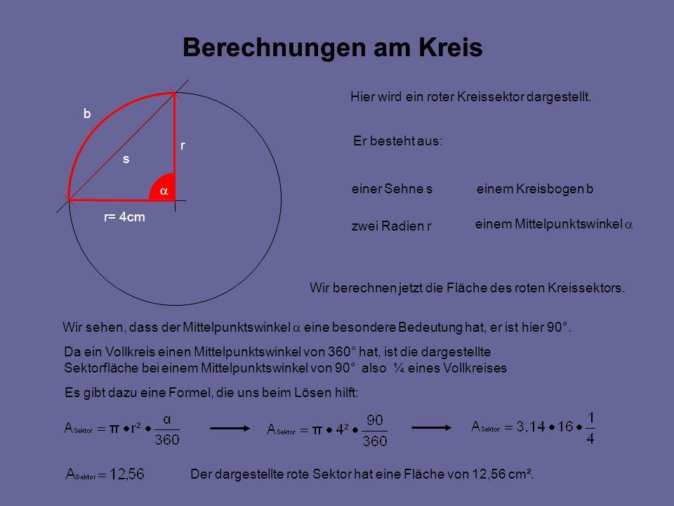 Berechnungen am Kreis Berechnungen am Kreis