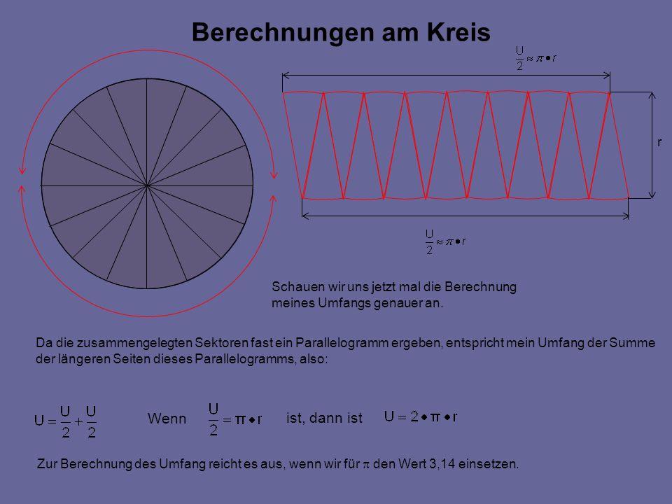 Berechnungen am Kreis Wenn ist, dann ist r