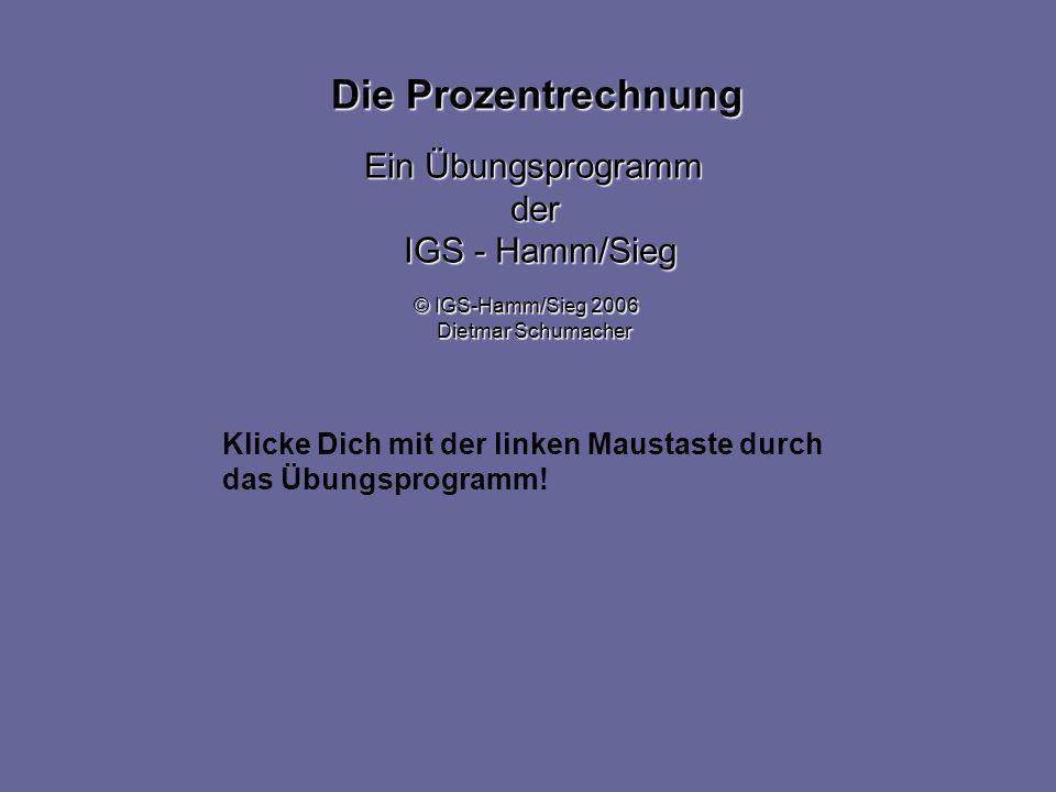 Die Prozentrechnung Ein Übungsprogramm der IGS - Hamm/Sieg