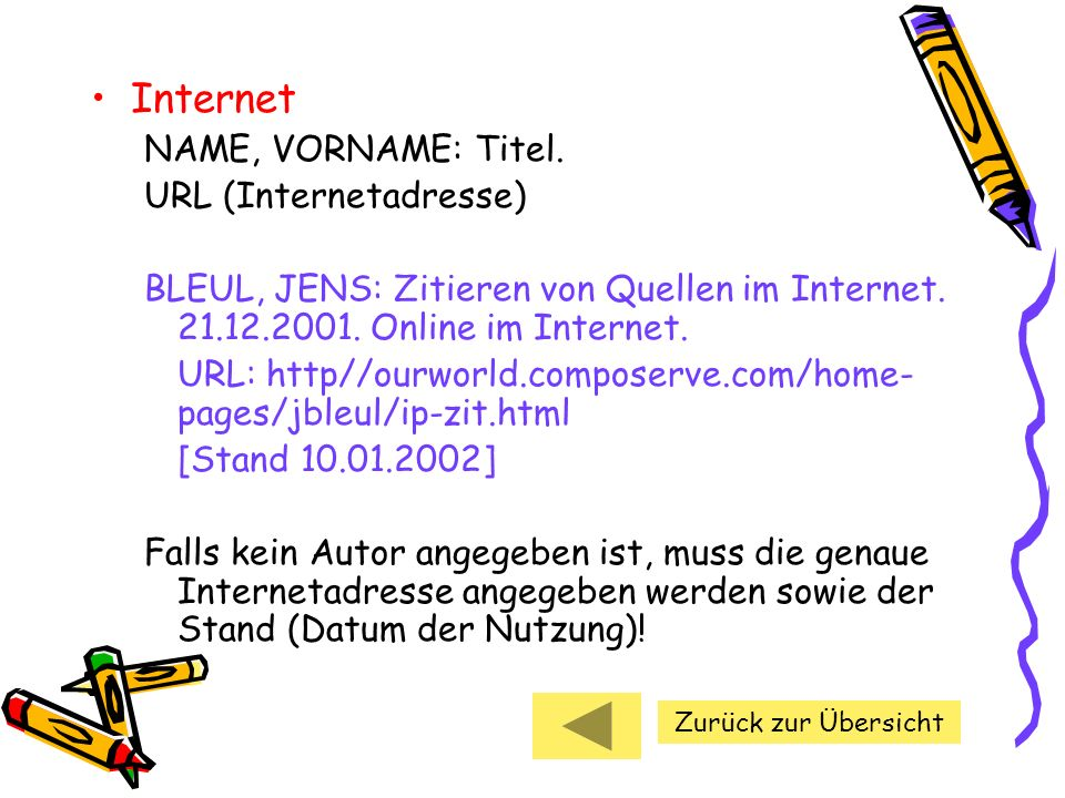 Internet NAME, VORNAME: Titel. URL (Internetadresse)