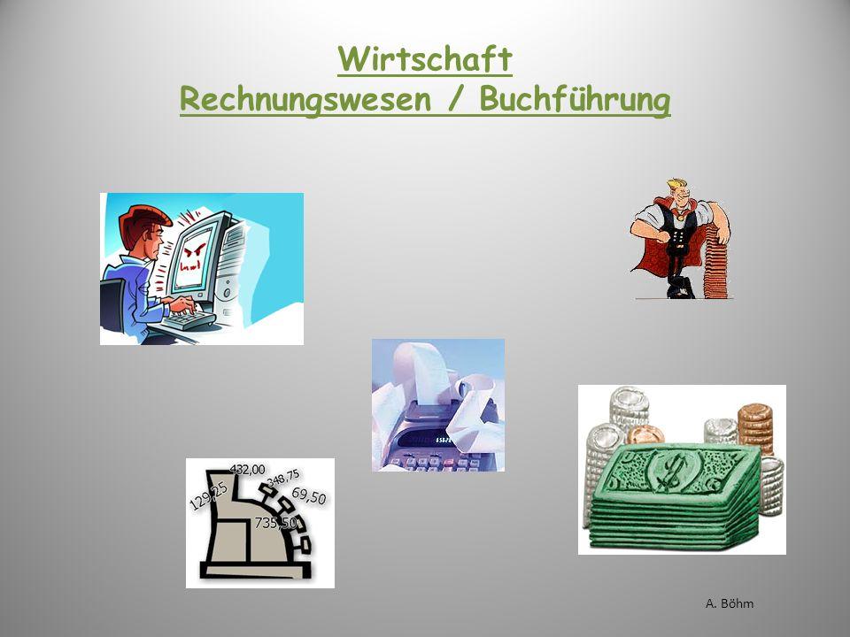 Wirtschaft Rechnungswesen / Buchführung