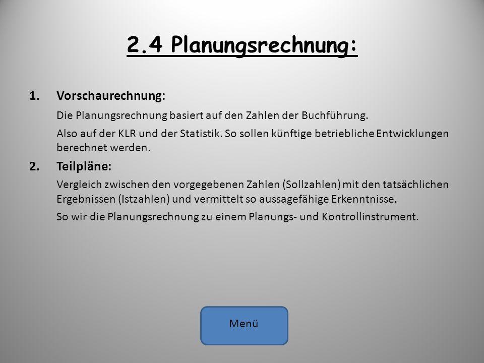 2.4 Planungsrechnung: Vorschaurechnung: