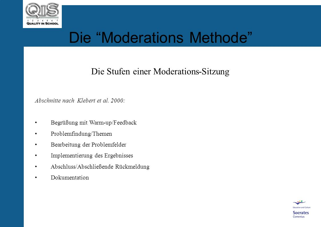 Die Moderations Methode