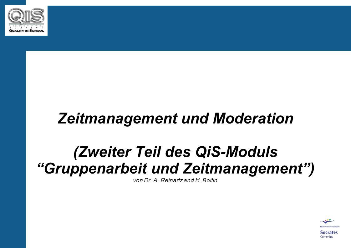 Zeitmanagement und Moderation (Zweiter Teil des QiS-Moduls