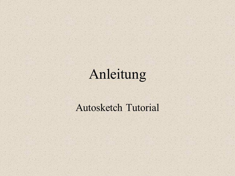 Anleitung Autosketch Tutorial