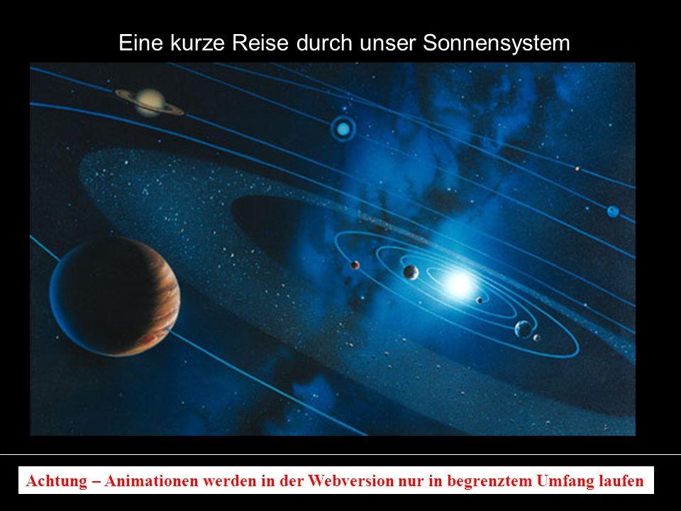 Eine kurze Reise durch unser Sonnensystem