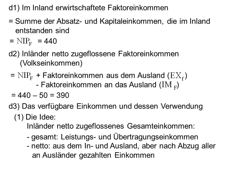d1) Im Inland erwirtschaftete Faktoreinkommen