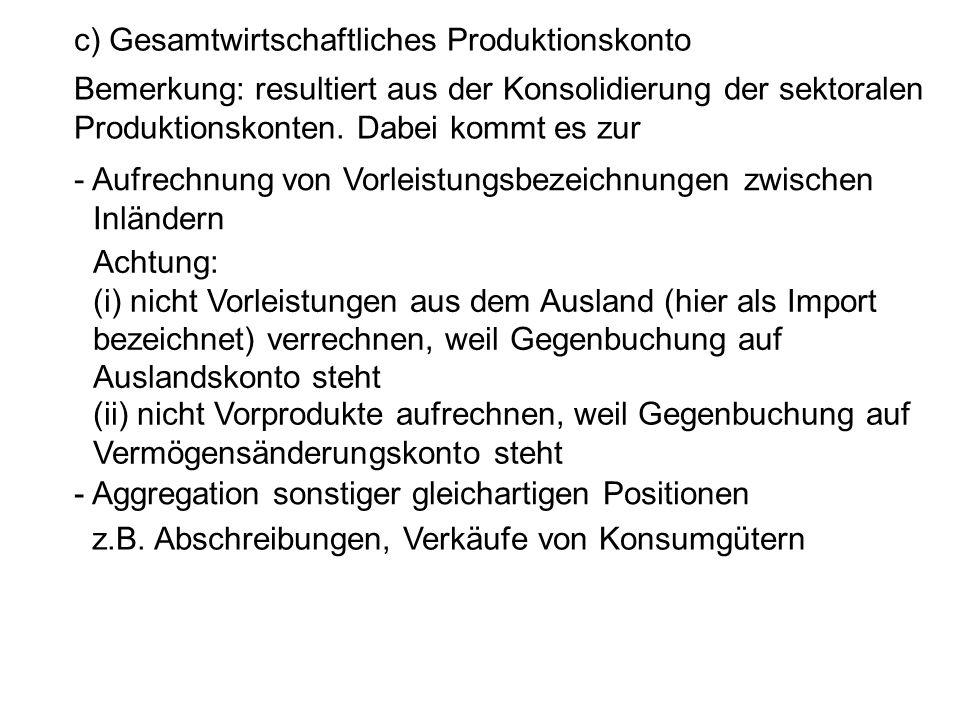 c) Gesamtwirtschaftliches Produktionskonto