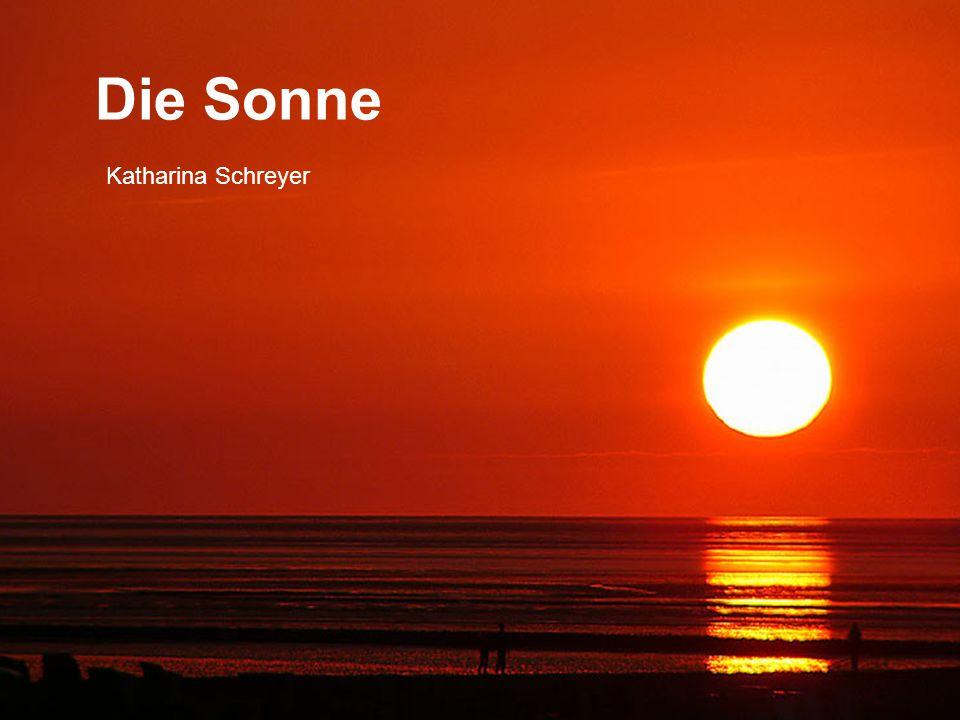Die Sonne Katharina Schreyer