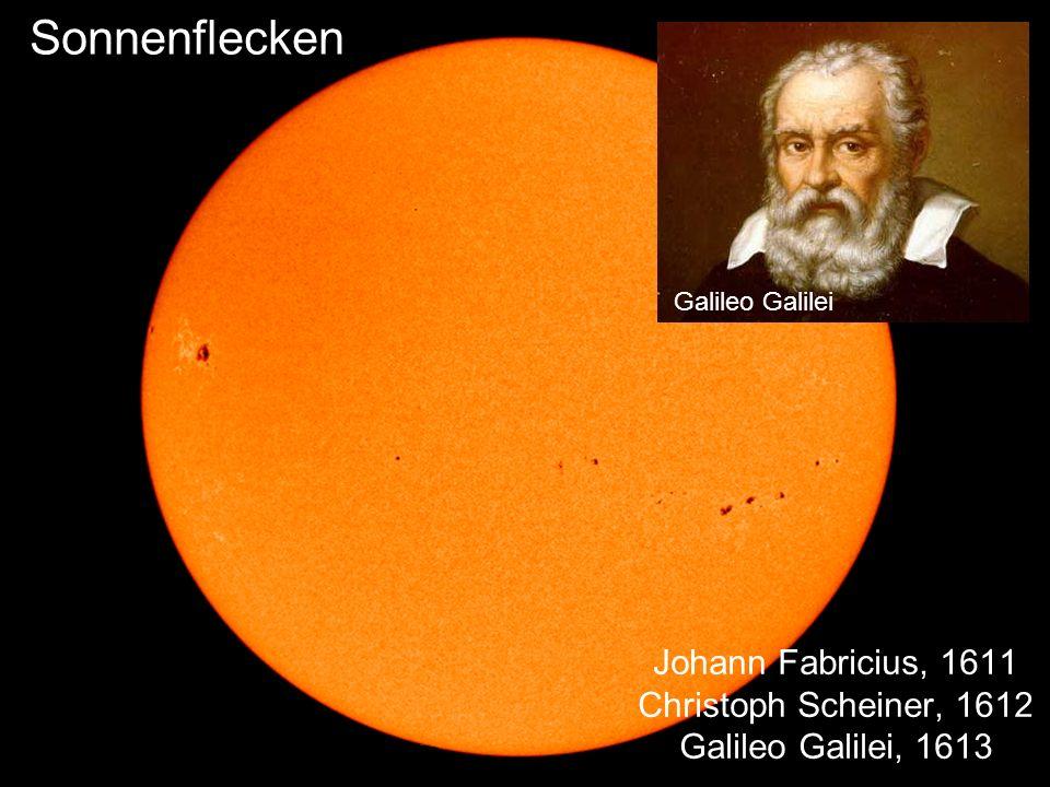 Johann Fabricius, 1611 Christoph Scheiner, 1612 Galileo Galilei, 1613