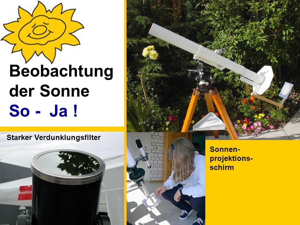 Beobachtung der Sonne So - Ja ! Starker Verdunklungsfilter Sonnen-