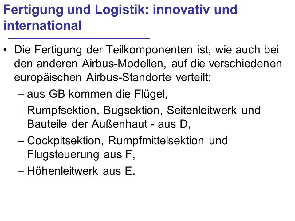 Fertigung und Logistik: innovativ und international