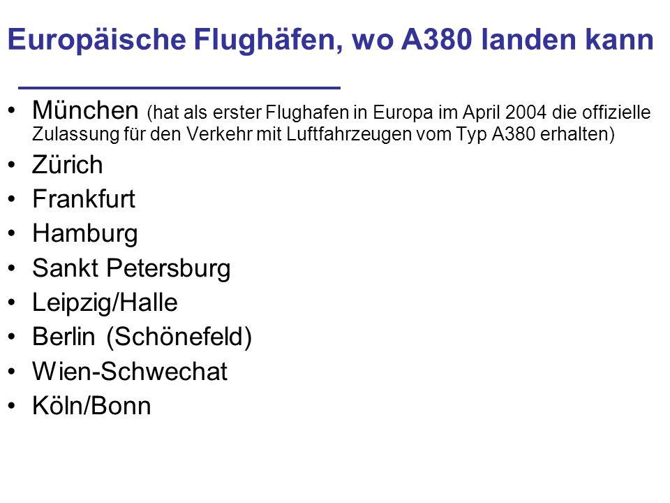Europäische Flughäfen, wo A380 landen kann