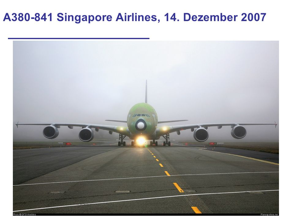 A380-841 Singapore Airlines, 14. Dezember 2007