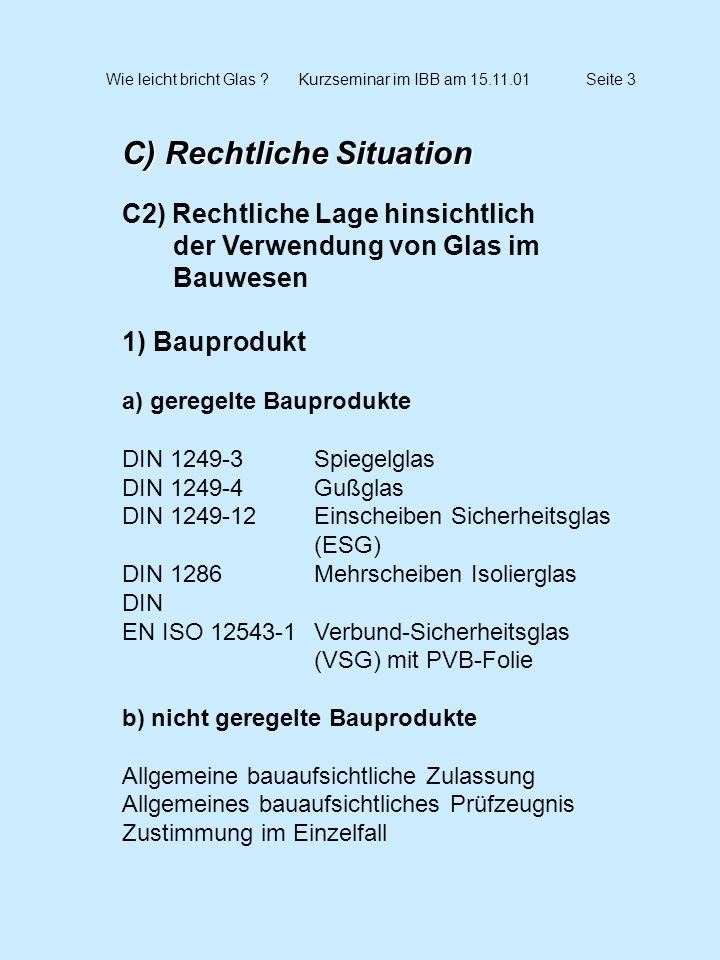 Wie leicht bricht Glas Kurzseminar im IBB am 15.11.01 Seite 3
