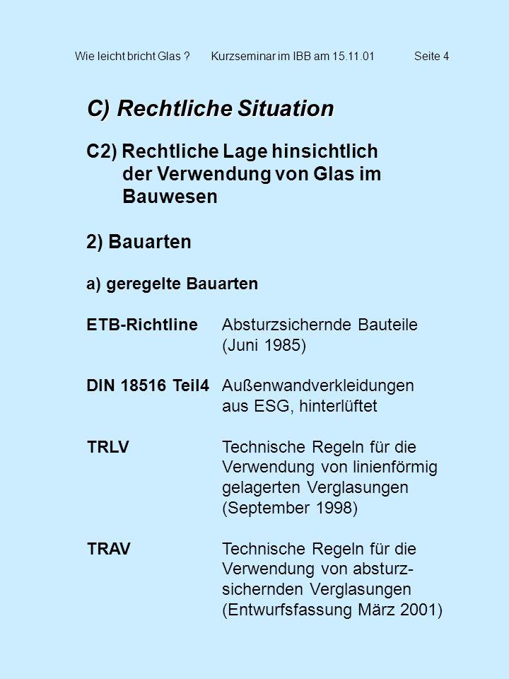 Wie leicht bricht Glas Kurzseminar im IBB am 15.11.01 Seite 4