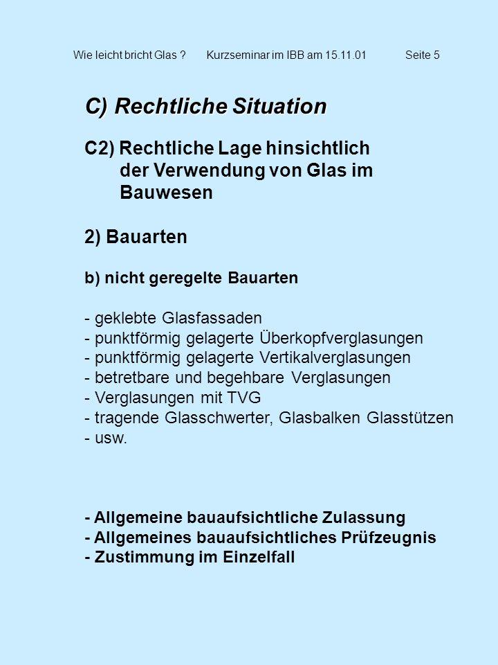 Wie leicht bricht Glas Kurzseminar im IBB am 15.11.01 Seite 5
