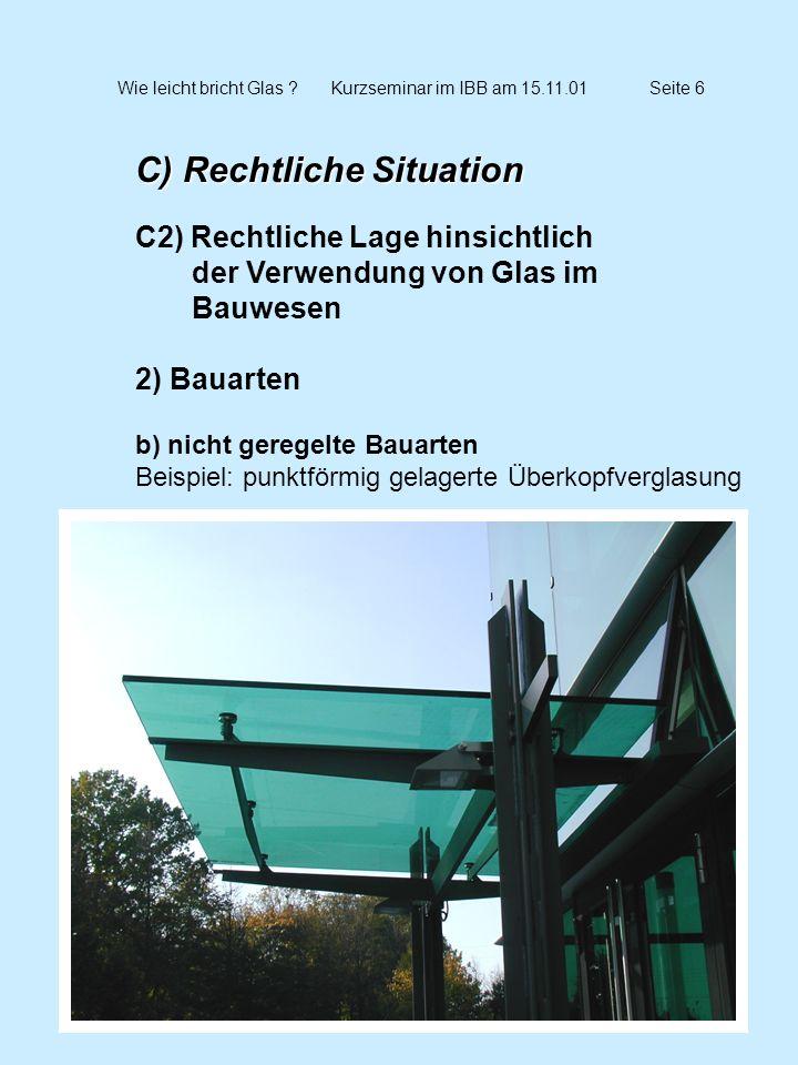 Wie leicht bricht Glas Kurzseminar im IBB am 15.11.01 Seite 6