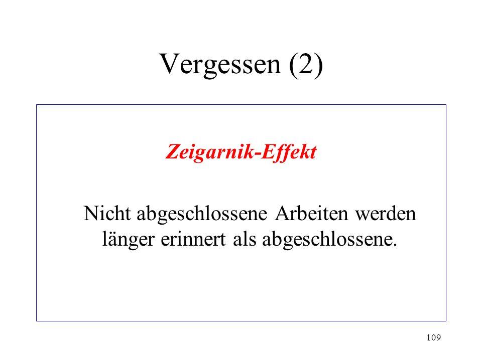 Vergessen (2) Zeigarnik-Effekt