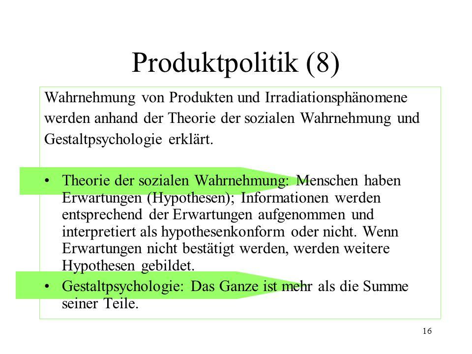 Produktpolitik (8) Wahrnehmung von Produkten und Irradiationsphänomene