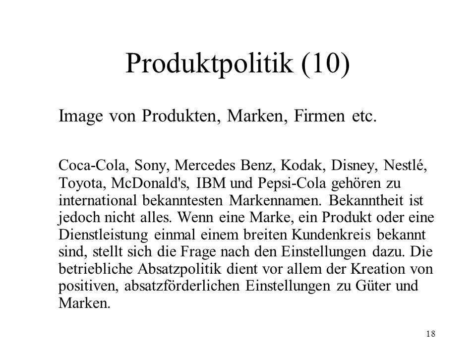 Produktpolitik (10) Image von Produkten, Marken, Firmen etc.