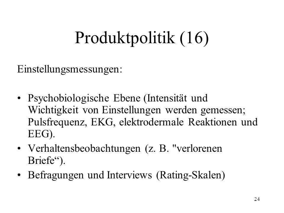 Produktpolitik (16) Einstellungsmessungen: