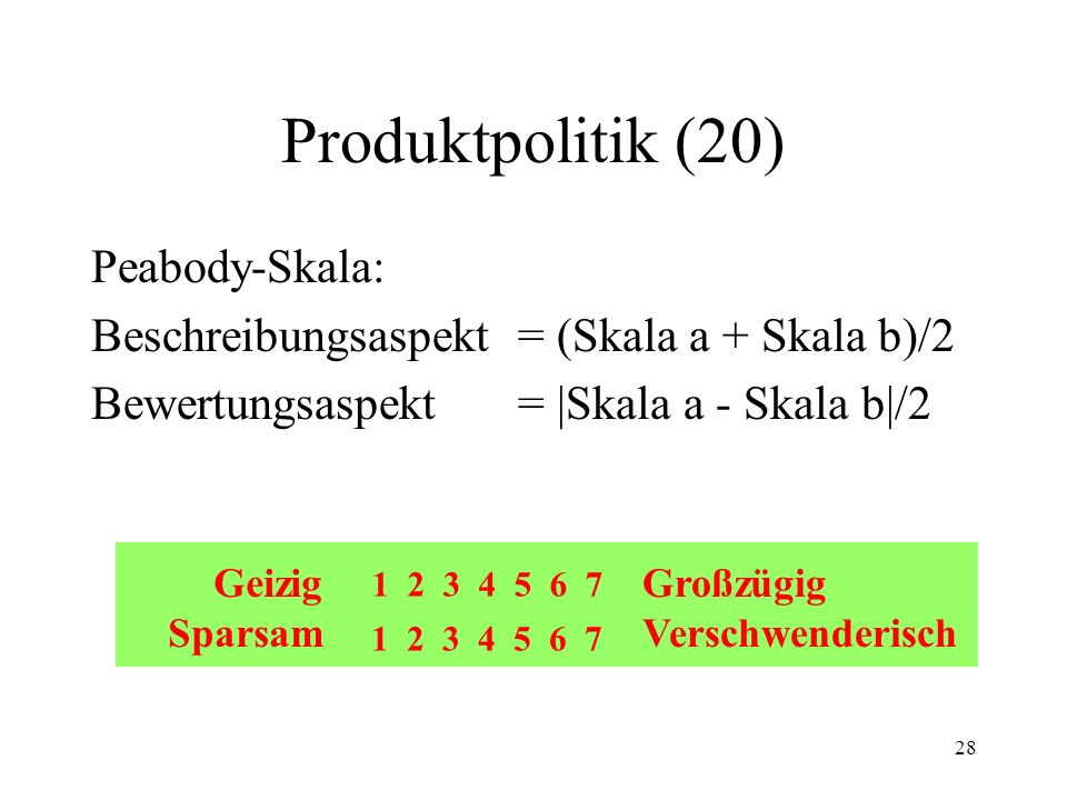 Produktpolitik (20) Peabody-Skala: