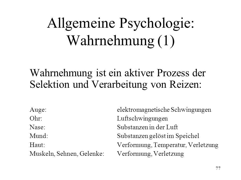 Allgemeine Psychologie: Wahrnehmung (1)