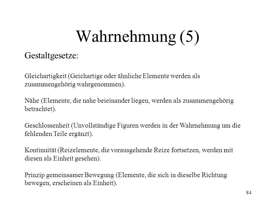 Wahrnehmung (5) Gestaltgesetze: