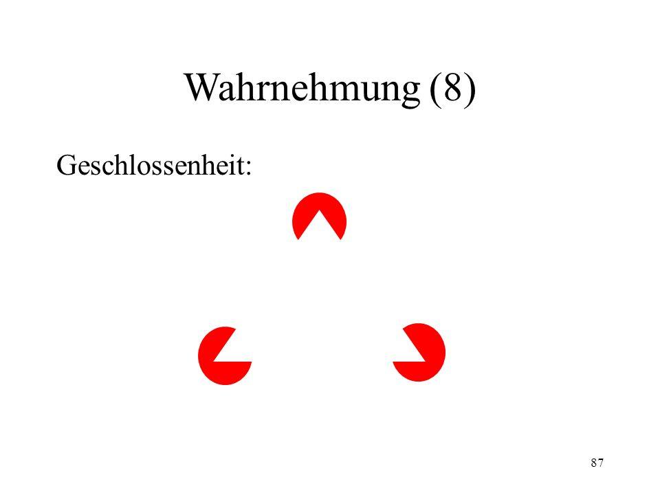 Wahrnehmung (8) Geschlossenheit: