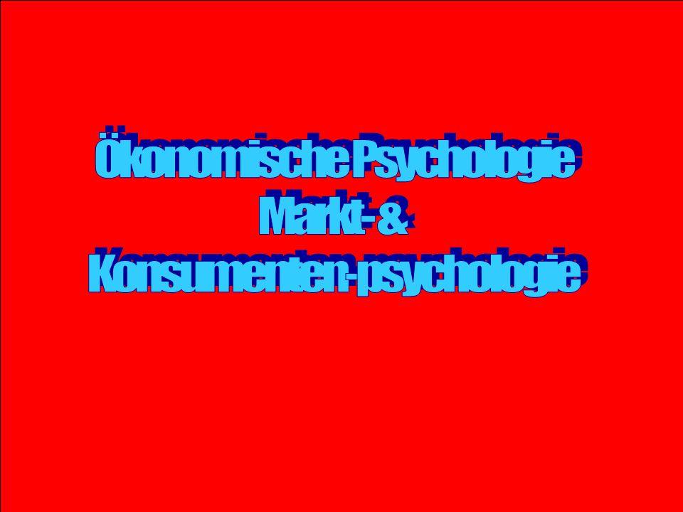 Ökonomische Psychologie Markt- & Konsumenten-psychologie